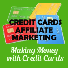Make Money With Credit Card Affiliate Marketing
